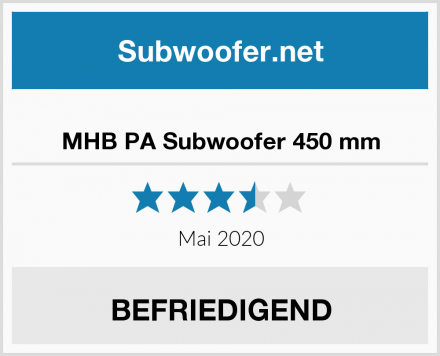 MHB PA Subwoofer 450 mm Test
