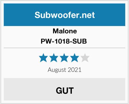 Malone PW-1018-SUB  Test