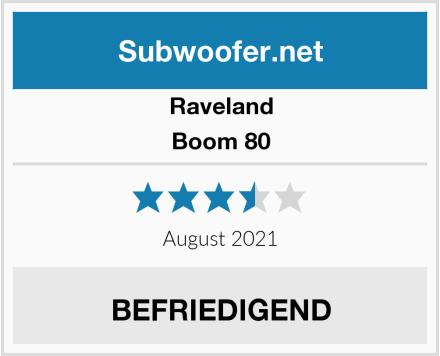 Raveland Boom 80 Test