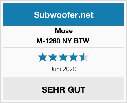 Muse M-1280 NY BTW  Test