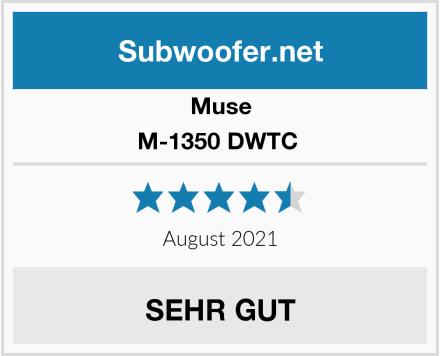 Muse M-1350 DWTC  Test