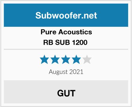 Pure Acoustics RB SUB 1200  Test